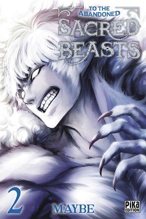 Téléchargez le livre :  To the Abandoned Sacred Beasts T02