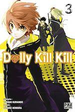 Télécharger cet ebook : Dolly Kill Kill T03