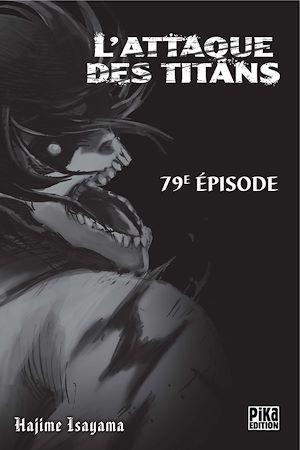 Téléchargez le livre :  L'Attaque des Titans Chapitre 79