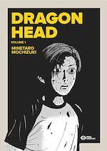 Télécharger le livre :  Dragon Head T01