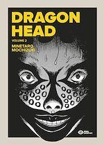 Télécharger le livre :  Dragon Head T02