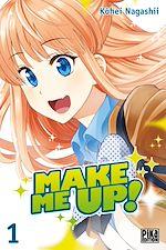 Télécharger le livre :  Make me up! T01