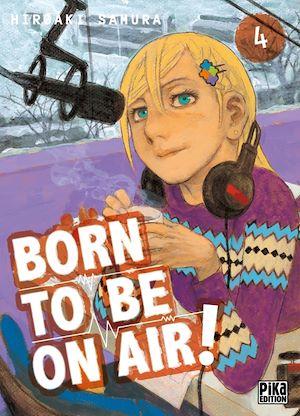 Téléchargez le livre :  Born to be on air! T04