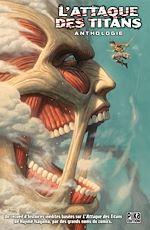 Télécharger le livre :  L'Attaque des Titans Anthologie