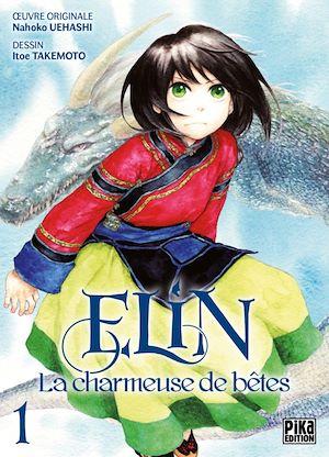 Téléchargez le livre :  Elin, la charmeuse de bêtes T01