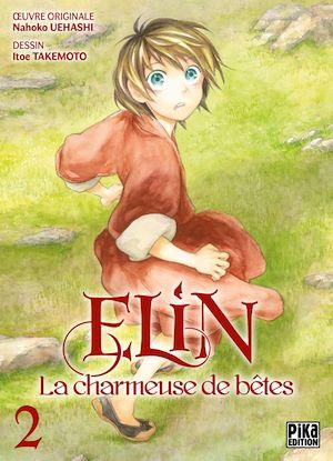 Téléchargez le livre :  Elin, la charmeuse de bêtes T02