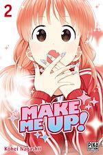 Télécharger le livre :  Make me up! T02