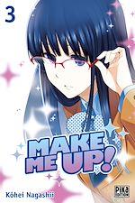 Télécharger le livre :  Make me up! T03