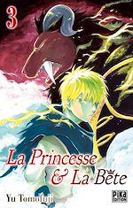 Télécharger le livre :  La Princesse et la Bête T03
