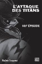 Télécharger le livre :  L'Attaque des Titans Chapitre 103