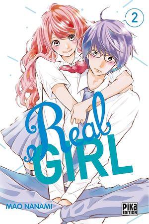 Téléchargez le livre :  Real Girl T02