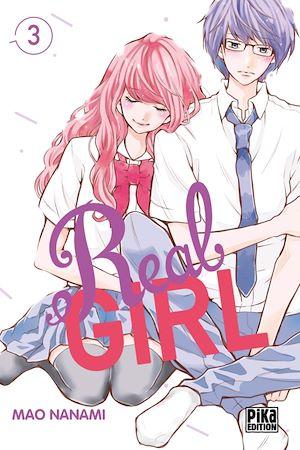 Téléchargez le livre :  Real Girl T03