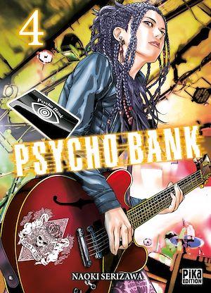 Téléchargez le livre :  Psycho Bank T04