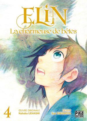Téléchargez le livre :  Elin, la charmeuse de bêtes T04