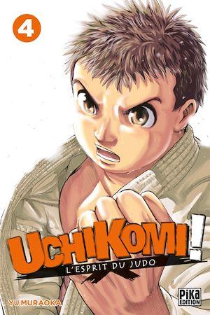 Téléchargez le livre :  Uchikomi - L'esprit du judo T04