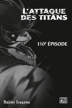 Téléchargez le livre :  L'Attaque des Titans Chapitre 130