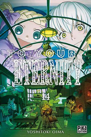 Téléchargez le livre :  To Your Eternity T14