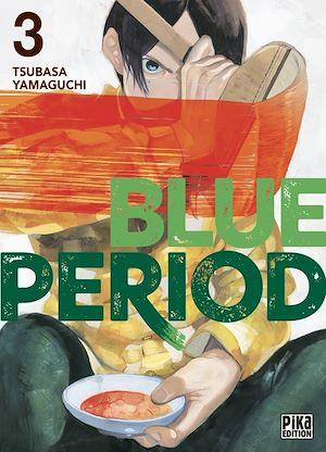 Blue Period T03 | Yamaguchi, Tsubasa. Auteur