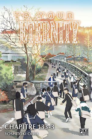 Téléchargez le livre :  To Your Eternity Chapitre 133 (3)