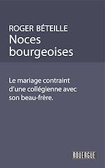 Télécharger le livre :  Noces bourgeoises