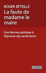 Télécharger le livre :  La faute de madame le maire