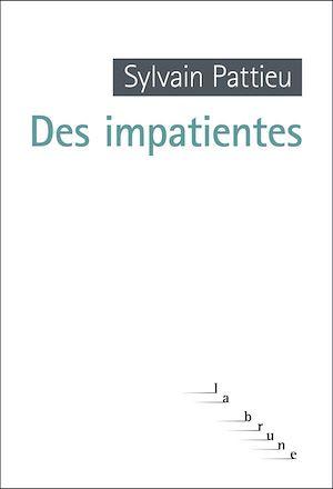 Téléchargez le livre :  Des impatientes