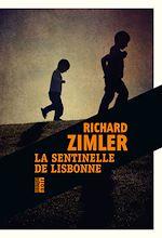 Télécharger le livre :  La sentinelle de Lisbonne