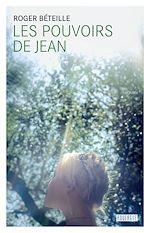 Télécharger le livre :  Les pouvoirs de Jean