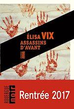 Télécharger le livre :  Assassins d'avant