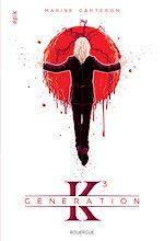 Télécharger le livre :  Génération K - Tome 3