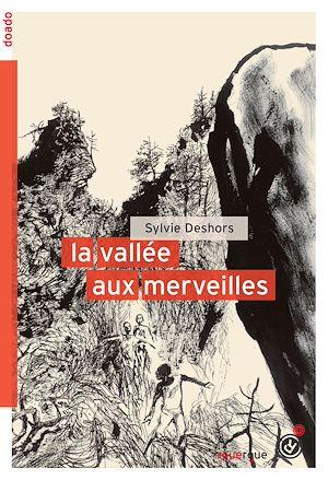 Téléchargez le livre :  La vallée aux merveilles