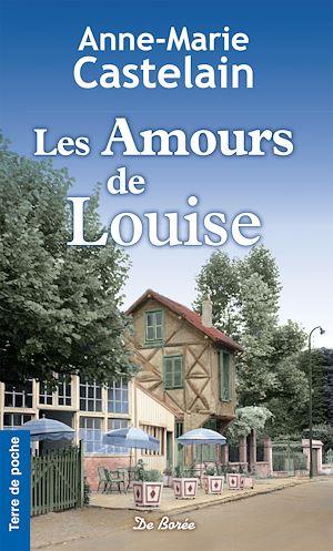 Téléchargez le livre :  Les Amours de Louise