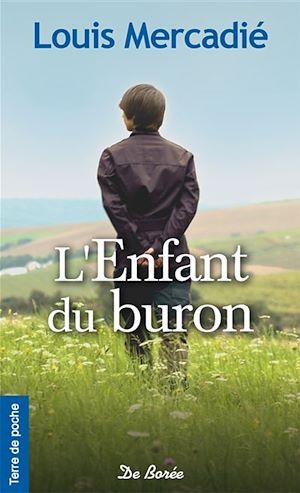 Téléchargez le livre :  L'Enfant du buron