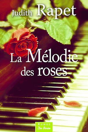 Téléchargez le livre :  La Mélodie des roses