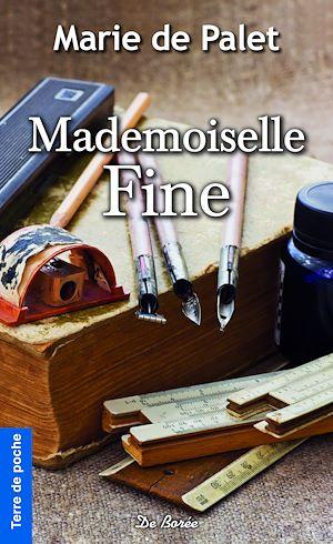 Téléchargez le livre :  Mademoiselle Fine
