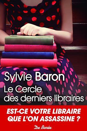 Téléchargez le livre :  Le Cercle des derniers libraires