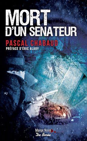 Téléchargez le livre :  Mort d'un sénateur
