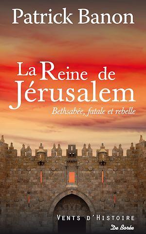 Téléchargez le livre :  La Reine de Jérusalem
