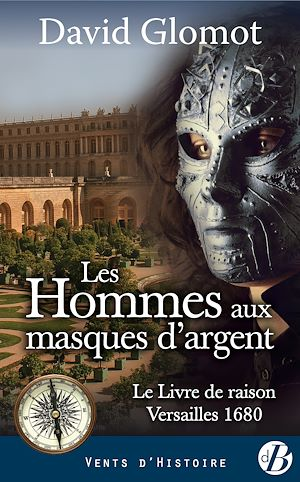 Téléchargez le livre :  Les Hommes aux masques d'argent