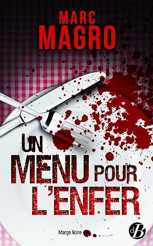 Téléchargez le livre :  Un menu pour l'enfer