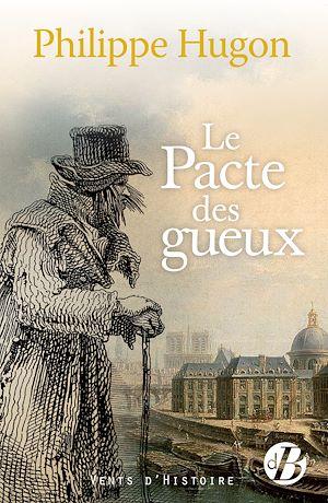 Téléchargez le livre :  Le Pacte des gueux