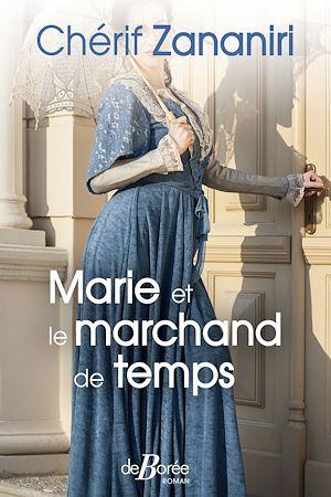 Téléchargez le livre :  Marie et le marchand de temps