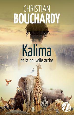Téléchargez le livre :  Kalima et la nouvelle arche