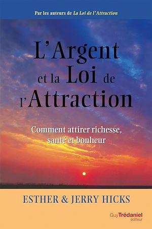 Téléchargez le livre :  L'argent et la loi de l'attraction
