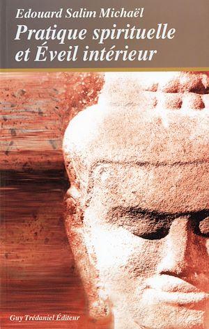 Téléchargez le livre :  Pratique spirituelle et éveil intérieur
