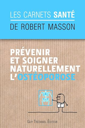 Téléchargez le livre :  Prévenir et soigner naturellement l'ostéoporose