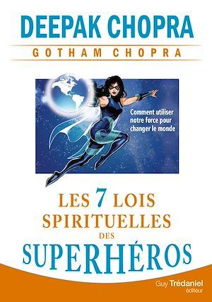 Téléchargez le livre :  Les 7 lois spirituelles des superhéros