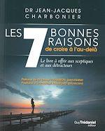 Télécharger le livre :  Les 7 bonnes raisons de croire en l'au-delà