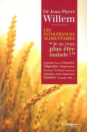 Téléchargez le livre :  Les intolérances alimentaires : Je ne veux plus être malade !