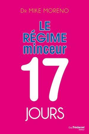 Téléchargez le livre :  Le régime minceur 17 jours